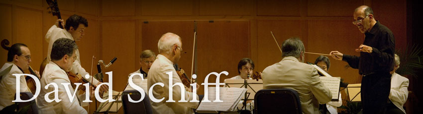 David Schiff: Composer, Conductor, Author, Teacher